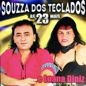 As 23 Mais de Souzza dos Teclados e Luana Diniz