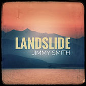 Landslide by Jimmy Smith