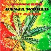 Ganja World by Donnaree