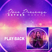 Doce Presença (Playback) de Esther Marcos