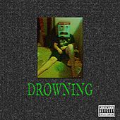 Drowning by The Fam