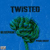 Twisted by Blueprint