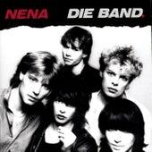 Nena-Die Band by Nena