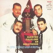 Nuestro Folklore En Hollywood by Los Chalchaleros
