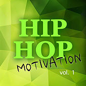 Hip Hop Motivation vol. 1 de Various Artists