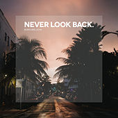 Never Look Back (Edit) de Boris Brejcha