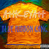 Blue Ribbon Gang. von Ahkeyah