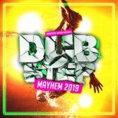 Dubstep Mayhem 2019 von Various Artists