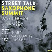Street Talk by Saxophone Summit