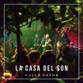 La Casa del Son by Calle Vapor