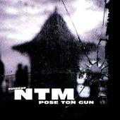 Pose Ton Gun von Suprême NTM