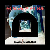 The Return of the Dead de Master Enki