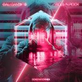 Roll 'N Rock de Bali Bandits