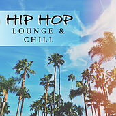 Hip Hop Lounge & Chill de Various Artists