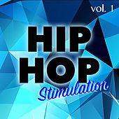 Hip Hop Stimulation vol. 1 de Various Artists