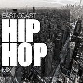 East Coast Hip Hop Mix von Various Artists