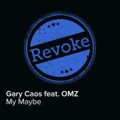 My Maybe de Gary Caos