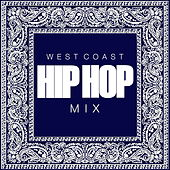 West Coast Hip Hop Mix de Various Artists