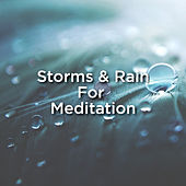 Storms & Rain For Meditation de Thunderstorm Sound Bank
