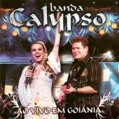 Ao Vivo em Goiânia de Banda Calypso
