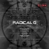 Erase Your Mind de Radical G