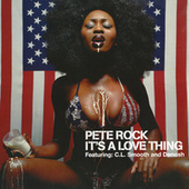 It's A Love Thing von Pete Rock