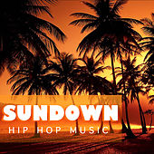 Sundown Hip Hop Music von Various Artists