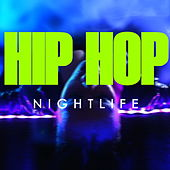 Hip Hop NIghtlife von Various Artists
