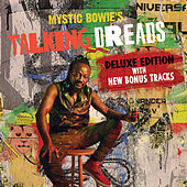 Mystic Bowie's Talking Dreads (Deluxe) by Mystic Bowie's Talking Dreads