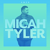 Amen by Micah Tyler