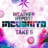 The Weather Report de Incognito