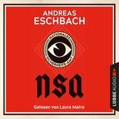 NSA - Nationales Sicherheits-Amt (Ungekürzt) von Andreas Eschbach