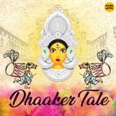 Dhaaker Tale de Bickram Ghosh
