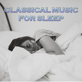 Classical Music For Sleep de Various Artists