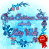 Classic Christmas Songs de Kitty Wells