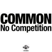 No Competition von Common