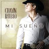 Mi Sueño de Chayín Rubio