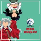 Meu Desejo (Cover) by Banda Okami