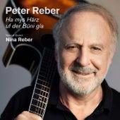 Ha mys Härz uf der Büni gla von Peter Reber