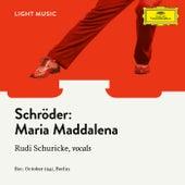 Maria Maddalena by Rudi Schuricke