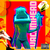 Vacumhead by Phem