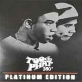 360 Degrees (Platinum Edition) de Too Phat