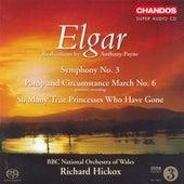 Elgar: Symphony No. 3 / Queen Alexandra Memorial Ode / Military March No. 6 by Various Artists
