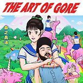 The Art Of Gore by Borgore