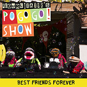 Best Friends Forever (Single Version) by Regurgitator's Pogogo Show