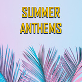 Summer Anthems de Various Artists