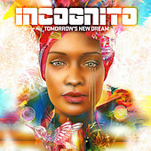 Tomorrow's New Dream de Incognito
