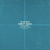 Abbey Road Relived von The Analogues