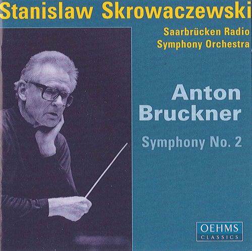 Bruckner, A.: Symphony No. 2 by Stanislaw Skrowaczewski
