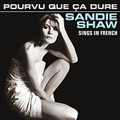 Pourvu Que Ça Dure (Sings In French) de Sandie Shaw